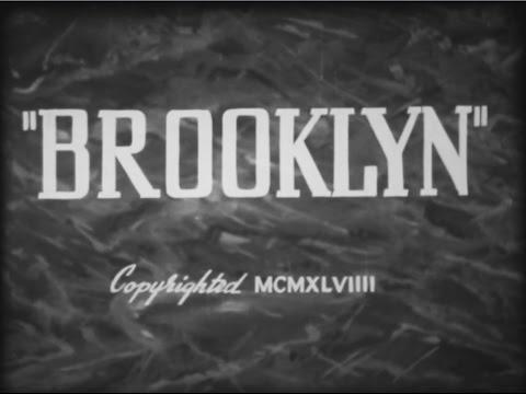 BROOKLYN - Documentary/Travelouge of 1949 Brooklyn NY