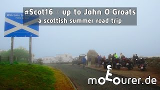 #Scot16 - up to John O'Groats - a scottish summer road trip