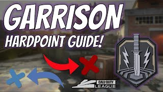THE COMPLETE GUIDE TO GARRISON HARDPOINT (TacMaps CDL - Holds, Breaks and Rotations!)