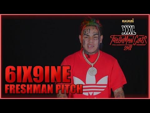 6ix9ine's Pitch for 2018 XXL Freshman