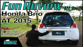 Honda Brio AT 2015 FUN REVIEW Pt.1 - City Car Paling Fun To Drive? | LUGNUTZ Indonesia Ft. Bobby_SRI