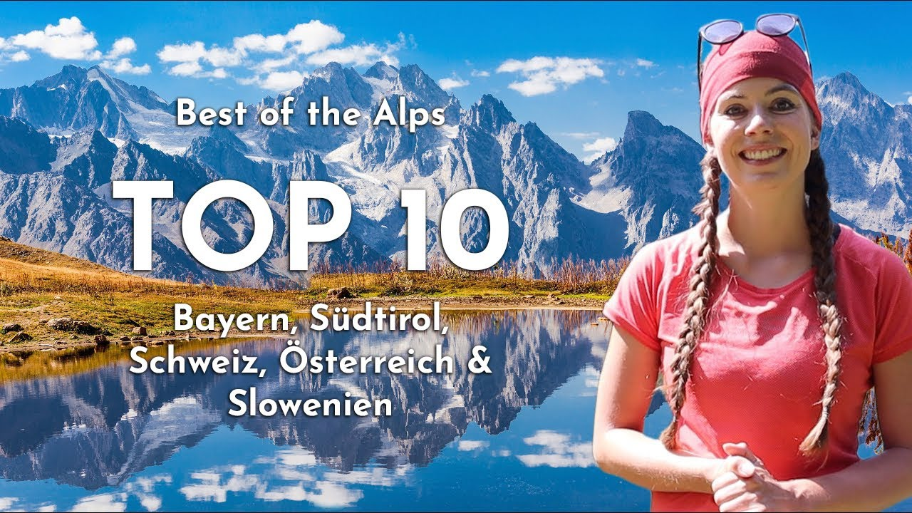 Die 10 schönsten Wanderungen der Alpen 2021