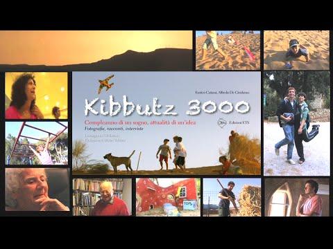 Kibbutz 3000 - racconti, interviste, fotografie - documentario - booktrailer