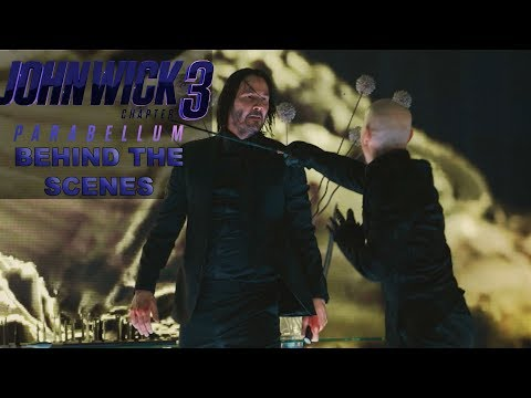 'John Wick: Chapter 3 - Parabellum' Behind The Scenes