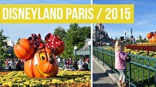 Disneyland Paris Holiday Vlog / Autumn 2015