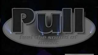 Everything i do  /  PULL feel the sound of music....live      www.pull-music.de