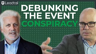 Debunking the Event Conspiracy | Chris Powell and Bill Wohl