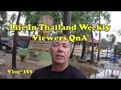 Thailand Weekly Viewers QnA (how to support the channel/volunteering in Thailand)