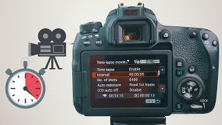 Canon 77D Guide: How To Shoot Time-Lapses