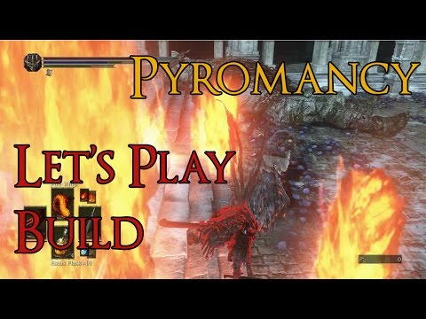 Dark Souls 3 - Pyromancy PvP Build