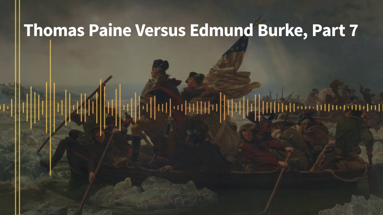 paine vs burke Edmund burke (/ b ɜːr k / 12 january 1730 burke then provided quotations from paine's rights of man to demonstrate what the new whigs believed.