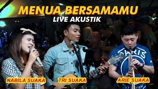 Download lagu MENUA BERSAMAMU - TRISUAKA FT NABILA SUAKA FT ARIE SUAKA (LIRIK) LIVE AKUSTIK - PENDOPO LAWAS