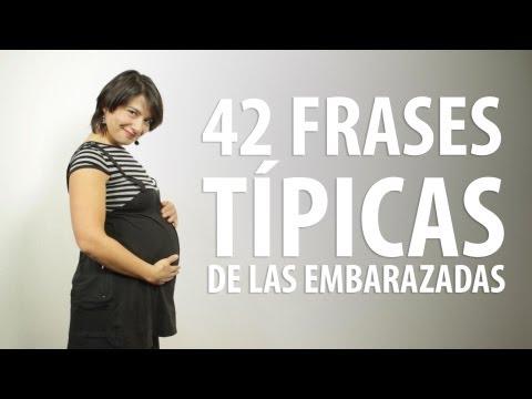 42 Frases Típicas De Las Embarazadas Youtube