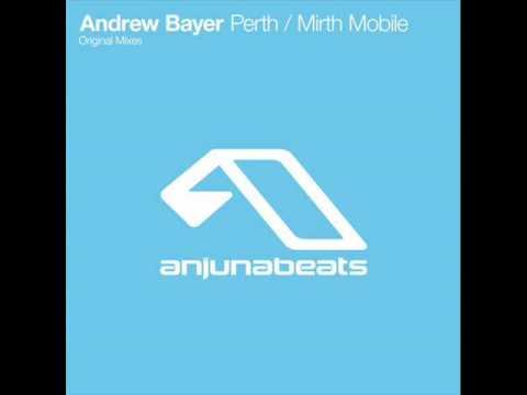 Andrew Bayer - Perth (Original Mix)