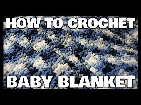 How To Crochet A Baby Blanket | For Beginners