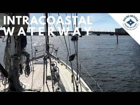 Intracoastal Waterway Florida | Sailing Britican #24