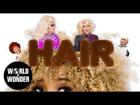 """UNHhhh Ep 77: """"Hair"""" with Trixie Mattel and Katya Zamolodchikova"""