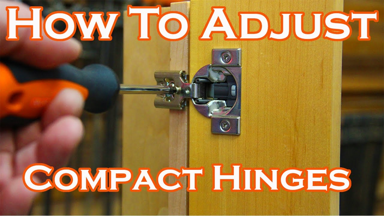 How To Adjust Your Kitchen Cabinet Hinges Compact Hinge Adjustment Youtube