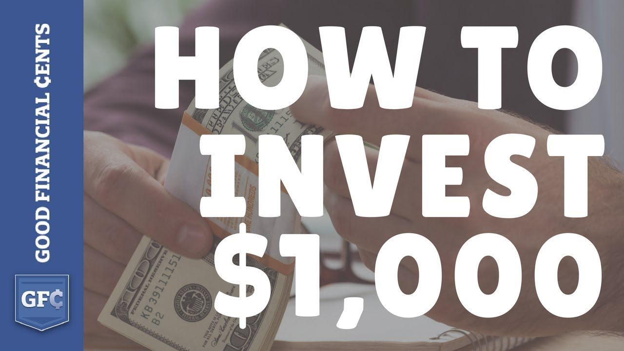9 Easy Ways To Invest 1000 And Make Good Money