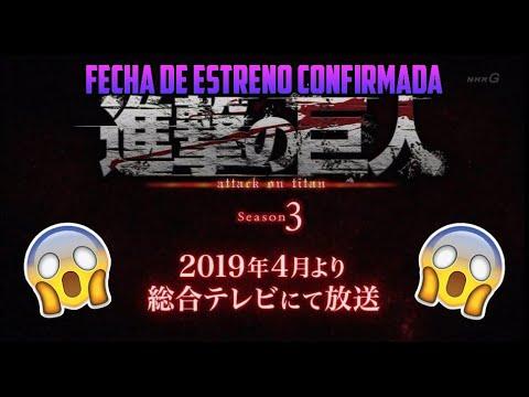 SHINGEKI NO KYOJIN SEASON 3  2 TRAILER FECHA CONFIRMADA ABRIL 2019