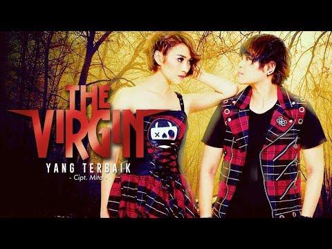 The Virgin - Yang Terbaik (Official Radio Release)