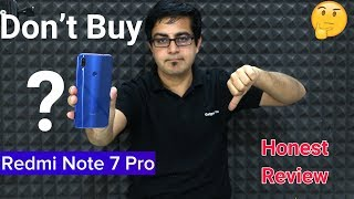 Don't Buy Redmi Note 7 Pro.?? Honest Full Review After Actual Uses of 7 Days