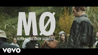MØ - Never Wanna Know (Acoustic)