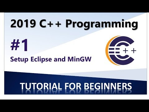 2019 C++ Programming Tutorial 1 -  Set Up  Eclipse, MinGW and CDT thumbnail