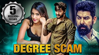 Degree Scam Full South Indian Hindi Dubbed Movie | Kabir Duhan Singh, Chethan Kumar, Latha Hegde
