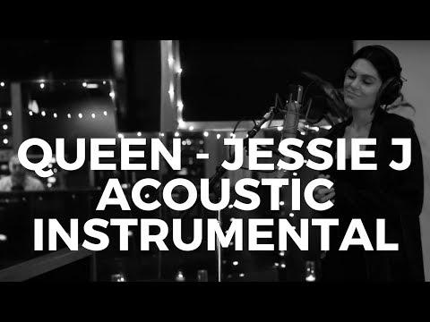 QUEEN - Jessie J | Acoustic Karaoke INSTRUMENTAL + Free Download