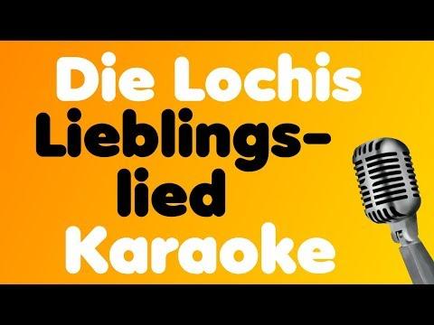 Die Lochis - Lieblingslied - Karaoke