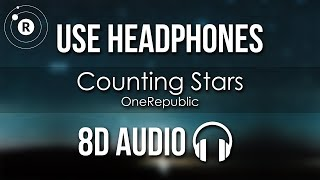 OneRepublic - Counting Stars (8D AUDIO)
