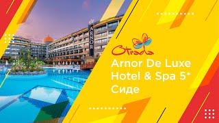 Обзор отеля Arnor De Luxe от Otrada tour