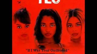 TLC - If I Was Your Girlfriend (Instrumental)