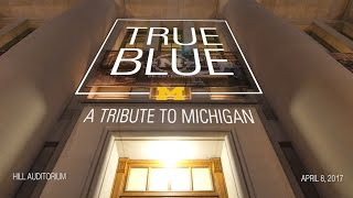 True Blue: A Tribute to Michigan! thumbnail