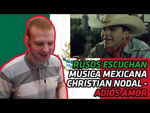 RUSSIANS REACT TO MEXICAN MUSIC | Christian Nodal - Adiós Amor | REACTION