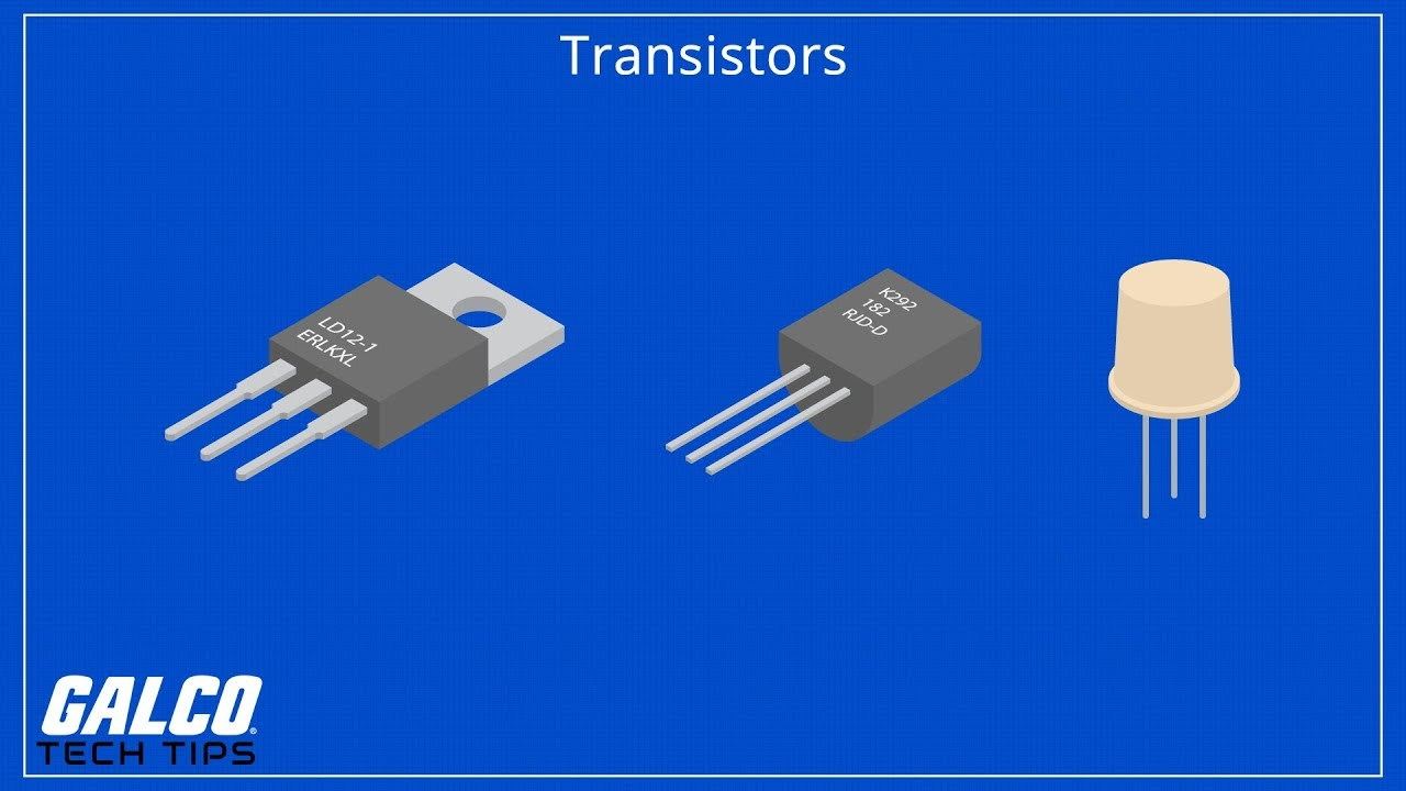 What Are Transistors And How Do They Work A Galco Tv Tech Tip Circuits Components Transistor As Current