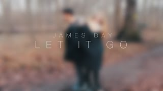 James Bay Let It Go Jos Audisio Kira Balkie Cover.mp3