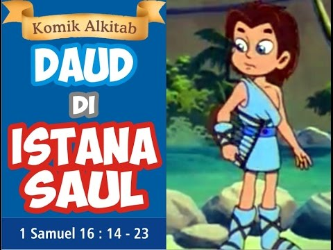 DAUD DI ISTANA RAJA SAUL  Slide komik cerita Alkitab anak