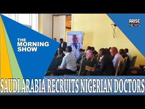 SAUDI ARABIA RECRUITS NIGERIAN DOCTORS - WHAT'S TRENDING