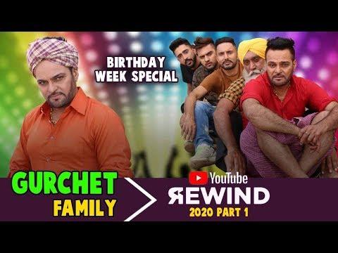 Gurchet Family Youtube Rewind 2020 Part 1 - Punjabi Comedy Star Gurchet Birthday Week Special