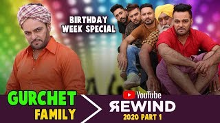 Gurchet Family Youtube Rewind 2020 Part 1  - Punjabi Comedy Star Gurchet Birthday Week Special