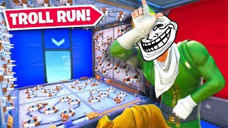 Attempting The Fortnite *TROLL* Run...