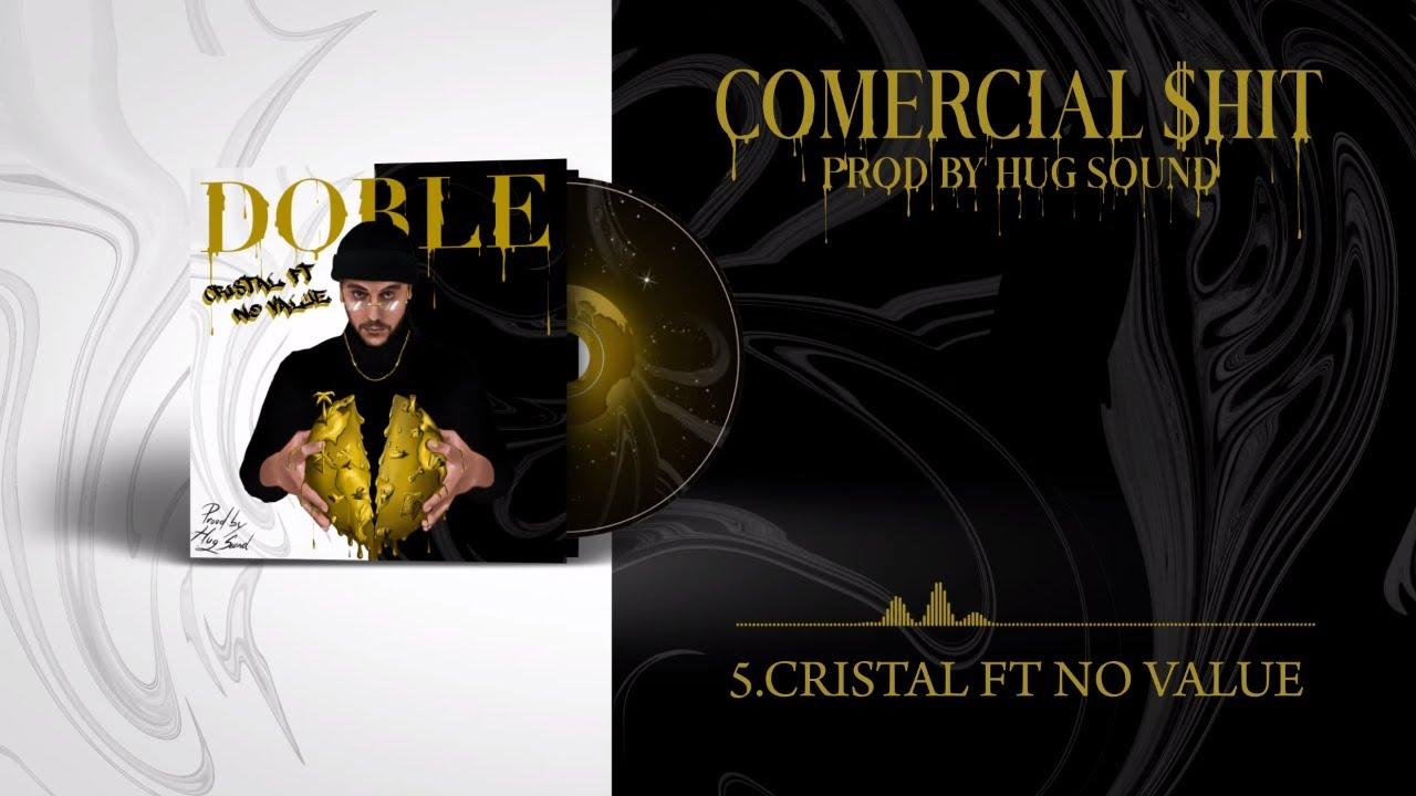 Doble ft. No Value - Cristal ( Videolyric Oficial )[álbum 2020]