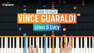 """How To Play """"Linus and Lucy (from Peanuts OST)"""" by Vince Guaraldi   HDpiano (Part 1) Piano Tutorial"""