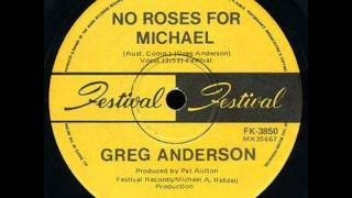 Greg Anderson - No Roses For Michael.