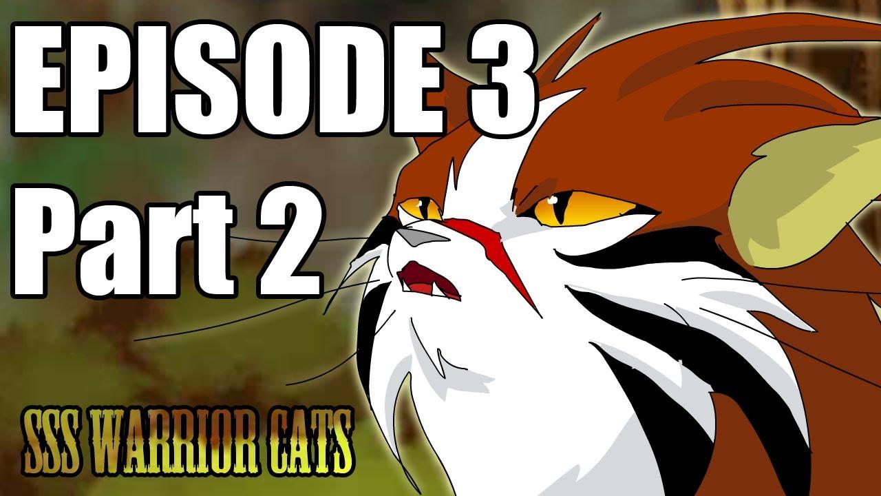 Warrior Cats Sss Episode  Part