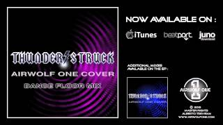 Thunderstruck - Airwolf One cover - Dance Floor Mix [HD 720p]
