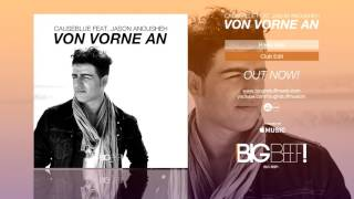 Causeblue feat. Jason Anousheh - Von Vorne An (Club Edit)
