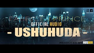 USHUHUDA - Fabrice J Prince LYRICS VIDEO 2019 NEW